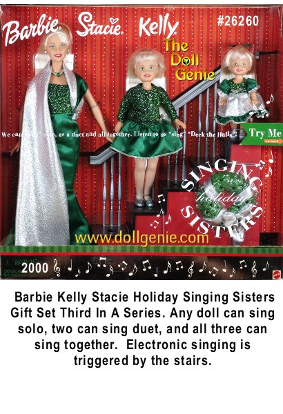 This Holiday Giftset includes: BARBIE DOLL with blond hair & green tone eyes. Barbie wears silver tone Earrings, a long green Gown that has a glittery green & silver top & theres silver thread trim along flared out hemline; at the left waist, attached is a silver long floor length Shawl effect that goes over Barbie shoulders & down. Barbie also wears a silver & green bead Necklace & Shoes. STACIE DOLL approx. 8 tall has blond hair 7 greenish eyes. Stacie wears a silver tone Head Band, a green Dress that has a glittery top with long sleeves & tiny silver beads down at the front neck & a silver bow at the dropped waist. She also wears sheer silvery Tights, & silver gray Shoes. KELLY DOLL approx. 4.5 tall has greenish eyes & blond hair w/green ribbon bow. Kelly wears a silver & green Dress, & silver gray Shoes. (requires batteries)