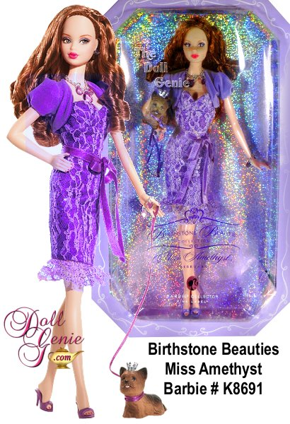 The amazing amethyst, a lovely purple jewel, is Februarys birthstone. Equally lovely is Miss Amethyst Barbie doll, paying tribute to the glorious gem in faux amethyst jewelry, a sassy lace dress, matching bolero jacket and heels, all in the enchanting violet hue. Even the precious puppys leash and crown come in the same birthstone shade. How brilliantly beautiful!