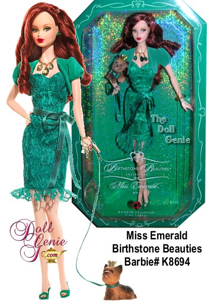 The extravagant emerald, a piercing deep green, is Mays birthstone. Equally lovely is Miss Emerald Barbie doll, paying tribute to the glorious gem in faux emerald jewelry, a sassy lace dress, matching bolero jacket and heels, all in the enchanting grassy hue. Even the precious puppys leash and crown come in the same birthstone shade. How brilliantly beautiful!