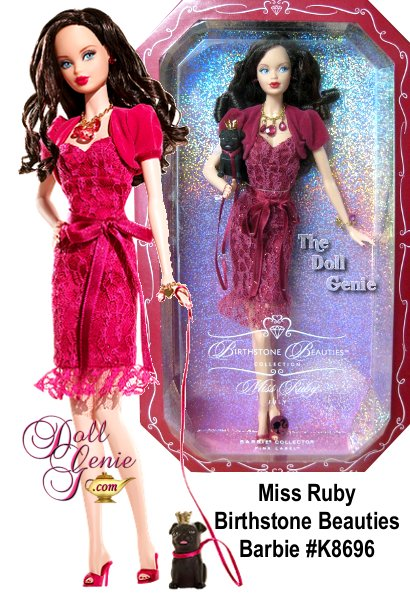 The ravishing ruby, a bright raspberry red, is Julys birthstone. Equally lovely is Miss Ruby Barbie doll, paying tribute to the glorious gem in faux ruby jewelry, a sassy lace dress, matching bolero jacket and heels, all in the enchanting berry red hue. Even the precious puppys leash and crown come in the same birthstone shade. How brilliantly beautiful!