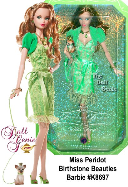 The pretty peridot, a glittery light green, is Augusts birthstone. Equally lovely is Miss Peridot Barbie doll, paying tribute to the glorious gem faux peridot jewelry, a sassy lace dress, matching bolero jacket and heels, all in the enchanting pale hue. Even the precious puppys leash and crown come in the same birthstone shade. How brilliantly beautiful!
