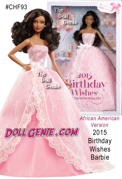 Let the celebrations begin! Birthday wishes come true with a 2015 Birthday Barbie doll dressed in a pretty pink gown decorated with sweet white lace and a ribbon sash tied in a beautiful bow. Like a present wrapped up in layers of dreamy tulle, Birthday Wishes Barbie doll makes birthdays special with hopes when you blow out the candles, all your dreams will come true! Doll stand and Certificate of Authenticity included. (African American Version)