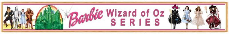 You\\'re off to see the Wizard of Oz Barbie Doll Series with Barbie as Dorothy or the Witches and Ken as the Scarecrow, Cowardly Lion and Tinman. There are also Kelly and Tommy Munchkin Gift Sets